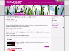 Reactivpub.com est une régie publicitaire très réputé